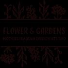 FLOWER & GARDENS